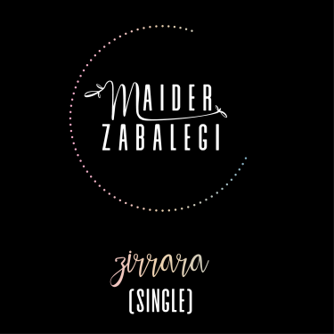 maider_zabalegi_single_zirrara.png