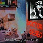 Doctor-Deseo-Suspira-y-Conspira-1.jpg